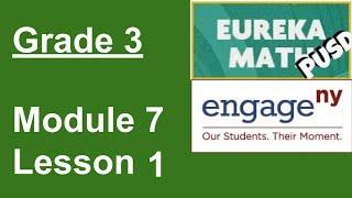 Eureka Math Grade 3 Moḋule 7 Lesson 1