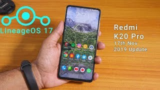 lineageOS 17 On Redmi K20 Pro 17/11/2019 Build Full Review!