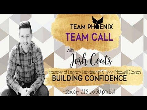 Team Phoenix Call - Building Confidence