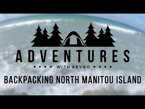Adventures with Kevbo: Backpacking North Manitou Island