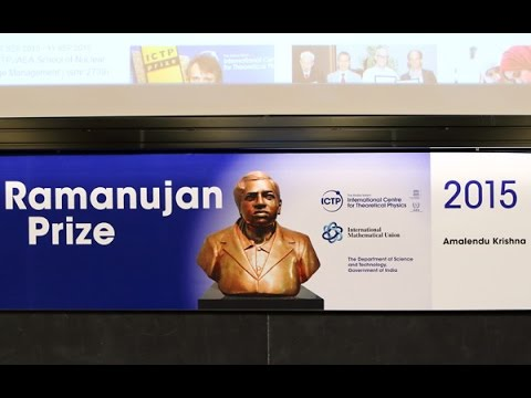 Ramanujan Prize 2015 Ceremony and Lecture