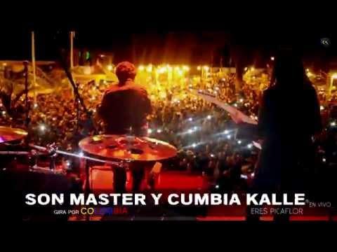 """ERES PICAFLOR - SON MASTER Y CUMBIA KALLE """"TAMBO - CAUCA"""" COLOMBIA"""