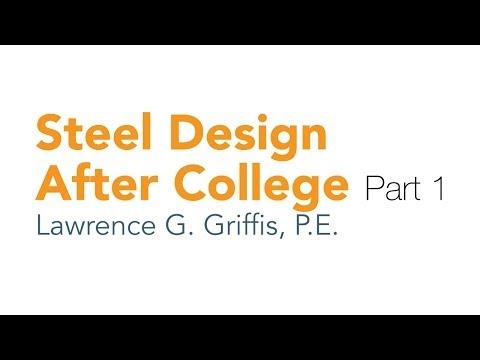 Steel Design After College - Part 1