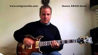 ibanez artist ar420 quick demo review by nick granville