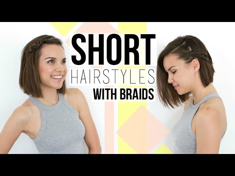 2 Quick & Easy Braids // Hairstyles for Short Hair + Bobs