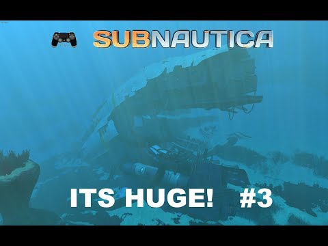 A GIANT WRECK! Subnautica Let's Play #3