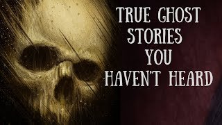 True Scary Ghost Stories For The Night | Night Time Video | Volume 3