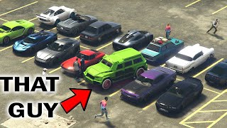 That ONE Guy At GTA Online Car Meets