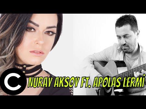 Nuray Aksoy ft. Apolas Lermi - Al Elune Feneri (2017) ✔️