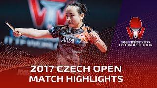 2017 Czech Open Highlights: Mima Ito vs Kasumi Ishikawa (Final)