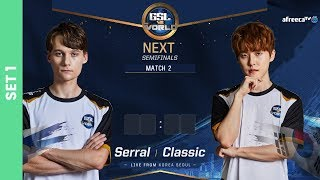 Serral vs Classic - GSL vs the World 2019 - RO.4 - Set 1