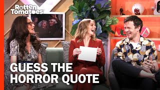 The 'Ready or Not' Cast Plays 'Guess the Movie Quote' | Rotten Tomatoes