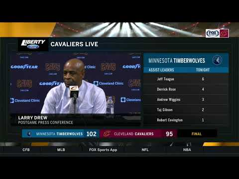 Larry Drew following the Cavs' loss to the Minnesota Timberwolves