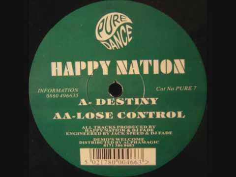 Happy Nation - Lose Control