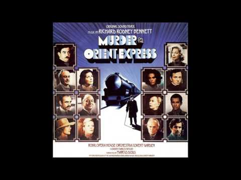 Murder On The Orient Express | Soundtrack Suite (Richard Rodney Bennett)
