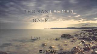 Thomas Lemmer feat. Naemi Joy - Love (Acoustic Chill Mix)