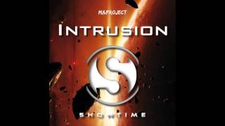 M&Project - Intrusion [5HOWTIME MUSIC]