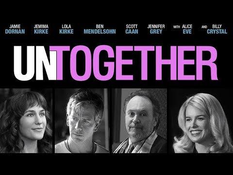 UNTOGETHER Trailer | 2019 (Jamie Dornan, Billy Crystal, Alice Eve, Ben Mendelsohn, Jemima Kirke)