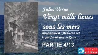 Livre audio complet : Vingt mille lieues sous les mers - Partie 4/13