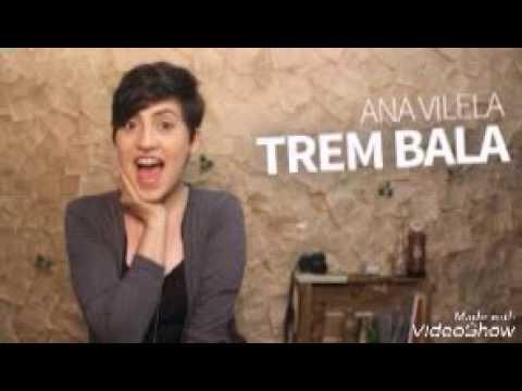 Trem bala - ana vivela+(download) da musica