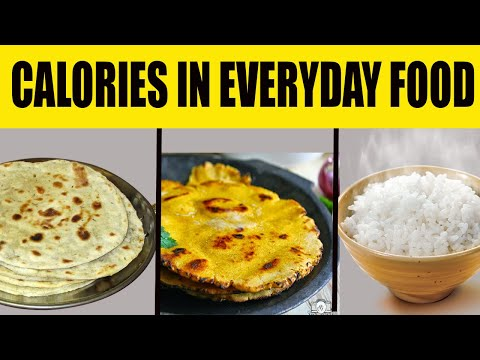 CALORIES IN EVERYDAY FOOD || INDIAN GRAINS CALORIES, CARBS,FAT & PROTEIN