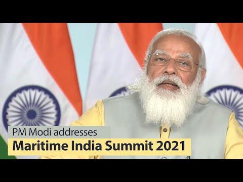 Prime Minister Narendra Modi addresses Maritime India Summit 2021 | PMO