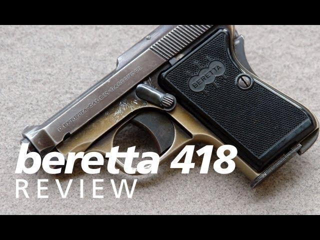 Quickies: the Beretta 418 (aka Bantam or Panther) 25acp