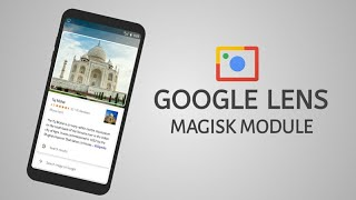 How to enable Google Lens on any android with magisk module