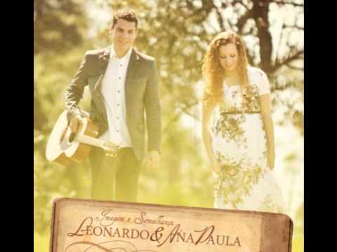 Leonardo e Ana Paula | O Primeiro da Fornalha | CD Imagem e Semelhança