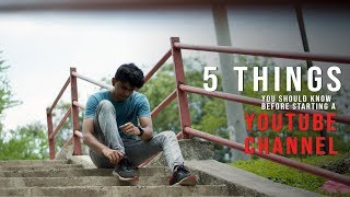 5 things you should know before starting your Youtube channel | pt 1 | SHUBHAM DARVESH