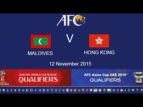 FULL MATCH: Maldives v Hong Kong: 2018 FIFA WC Russia & AFC Asian Cup UAE 2019 (Qly RD 2)