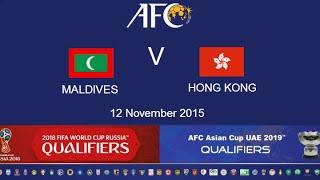 Maldives vs Hong Kong full match