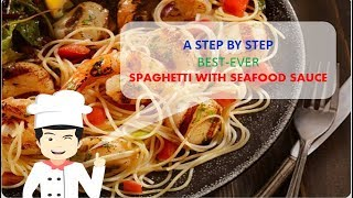 Best Ever SPAGHETTI WITH SEAFOOD SAUCE