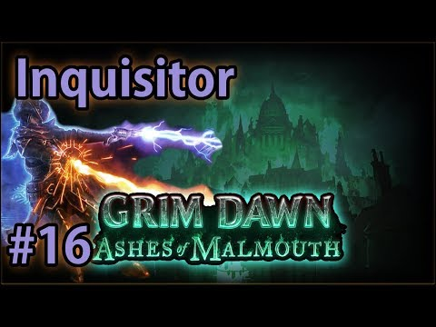 Archon's Tomb & Fort Ikon - #16 Inquisitor - Let's Play Grim Dawn: Ashes of Malmouth (v1.0.3.2)