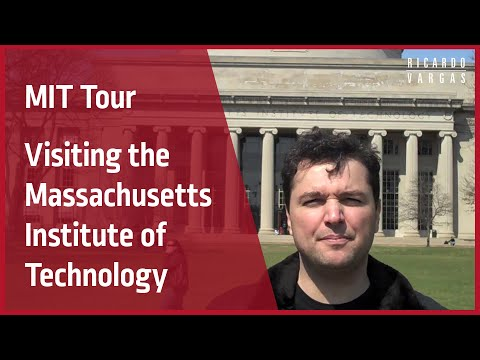 Visit to MIT - Massachusetts Institute of Technology