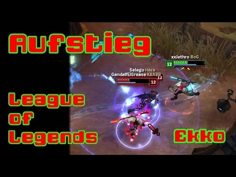Aufstieg | Ekko | League of Legends Rotations | #8