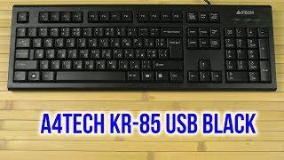 Распаковка A4Tech KR-85 USB Black