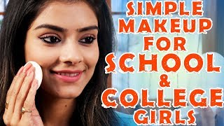 Simple Makeup For School And College Girls | Makeup Tutorial | For Teenagers | Foxy