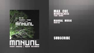 Max Cue - Mindfulness (Teho Remix)