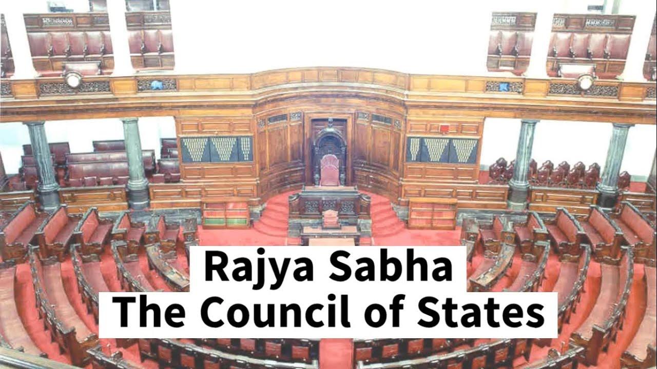 Rajya Sabha - The Council of States