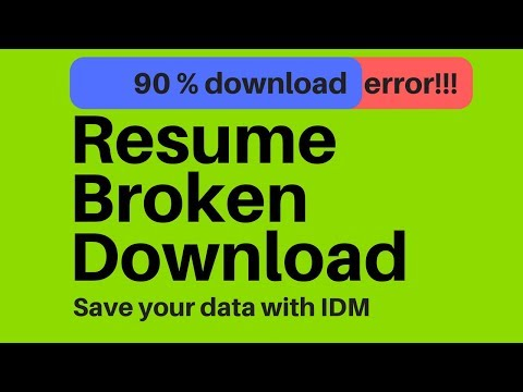 save your data with idm resume any broken download link youtube