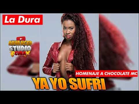 LA DURA - YA YO SUFRI (HOMENAJE A CHOCOLATE MC) AUDIO OFICIAL