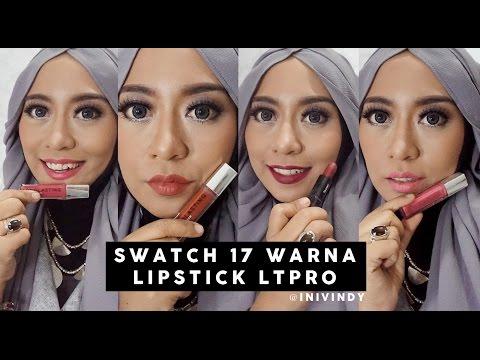 Swatch 17 Lipstick : LT Pro Longlasting Matte Lipcream dan LT Pro Velvet Matte Lipstick