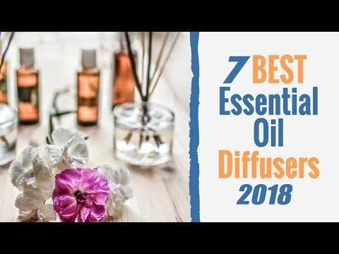 best-essential-oil-diffuser-2018||top-7-best-essential-oil-diffusers-2018