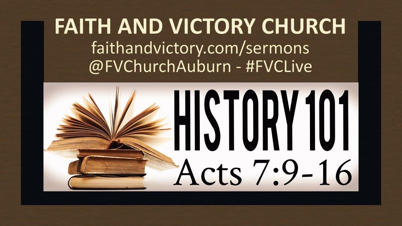 History 101 - Faith and Victory Church