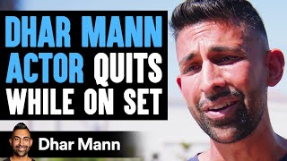 Dhar Mann ACTOR QUITS While On Set, What Happens Next Is Shocking | Dhar Mann
