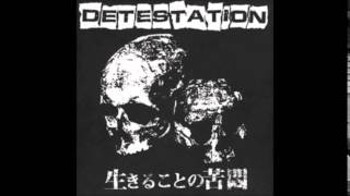 Detestation - Consumed By Your Greed