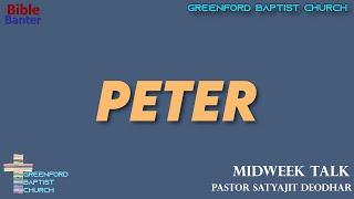 46) Bible Banter - Peter - Pastor Satyajit Deodhar