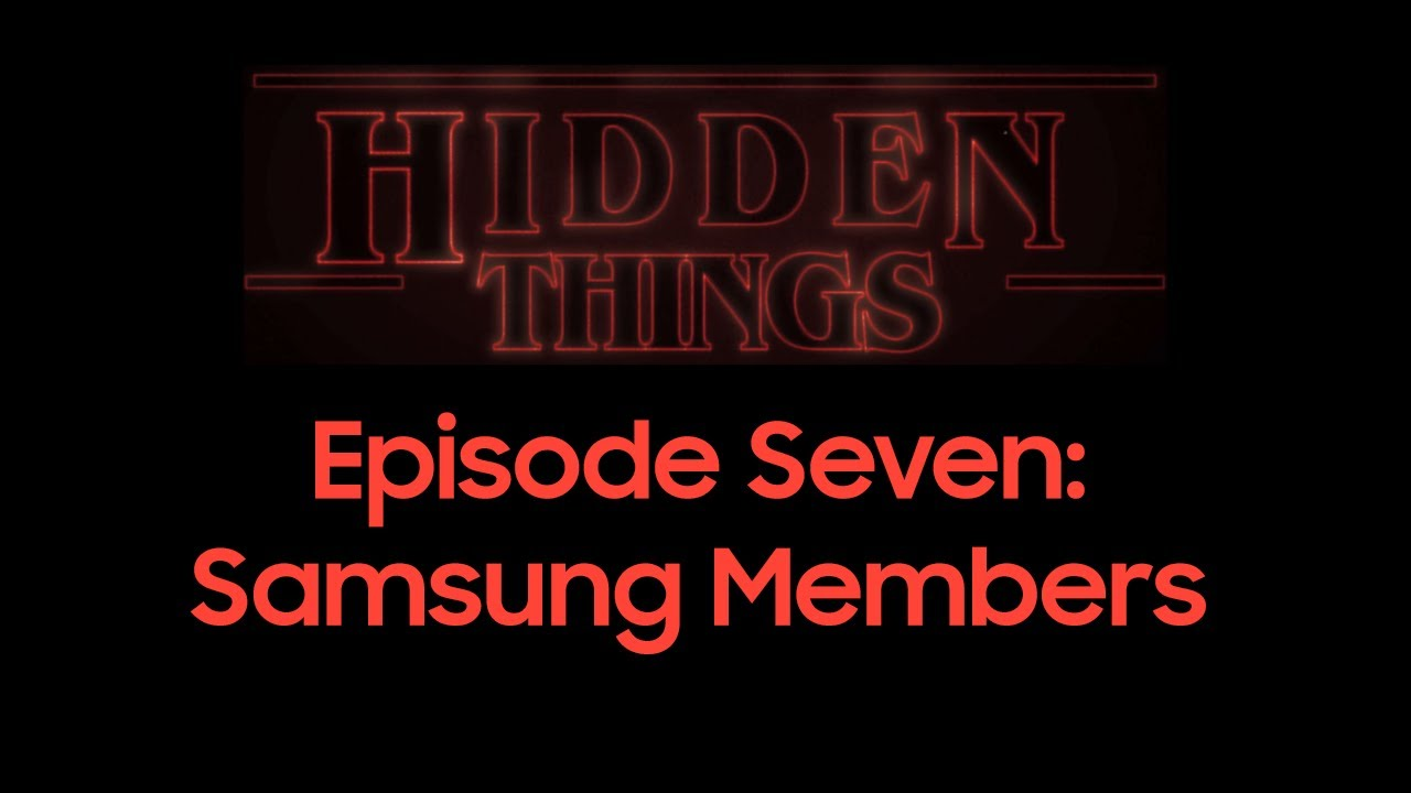 Hidden Things The Animated Series: Episode Seven - Samsung Members