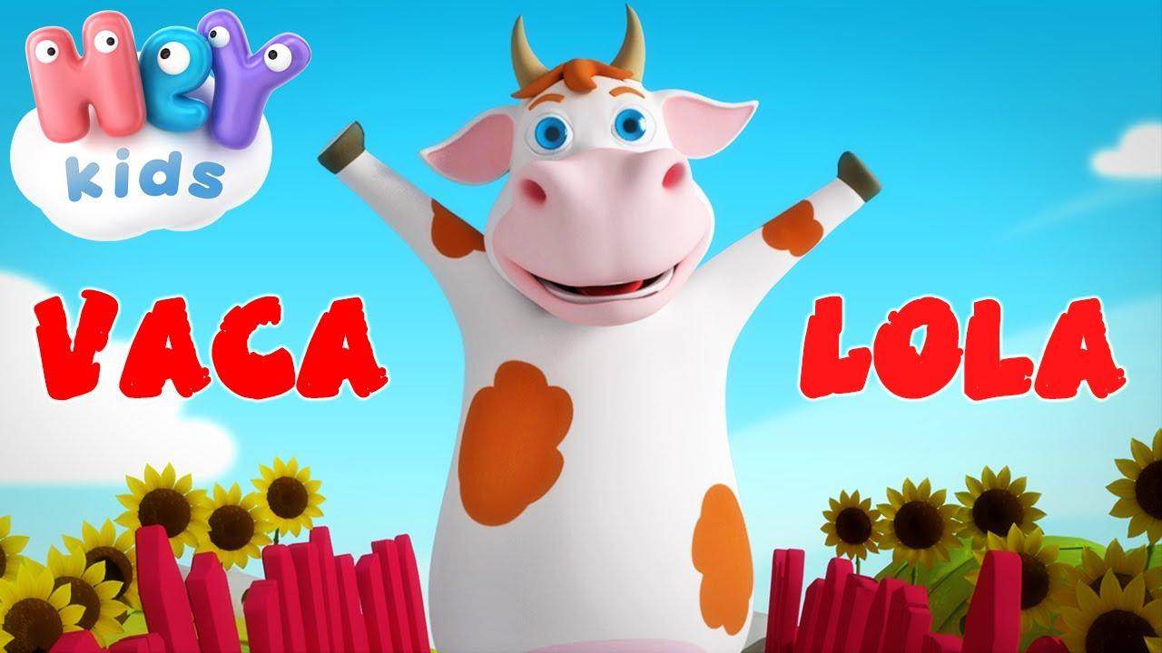 La Vaca Lola - Canciones infantiles | HeyKids Español